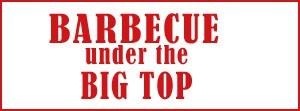 BarbecueUnderTheBigTop